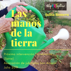 las-manos-de-la-tierra-torreblacos-julita-romera-alpartgata (1)